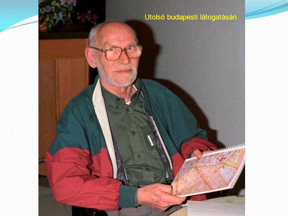 Utolsó budapesti látogatásán