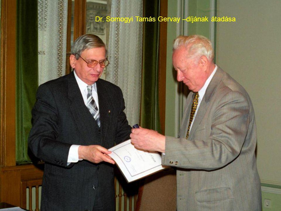Dr. Somogyi Tamás Gervay –díjának átadása