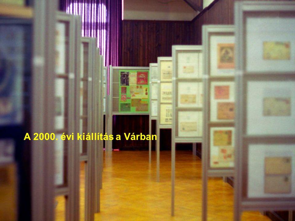 A 2000. évi kiállítás a Várban