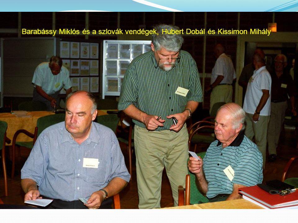 Barabássy Miklós és a szlovák vendégek, Hubert Dobál és Kissimon Mihály
