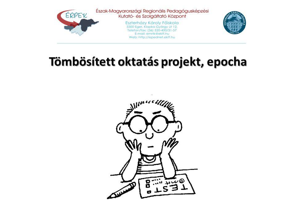 Tömbösített oktatás projekt, epocha