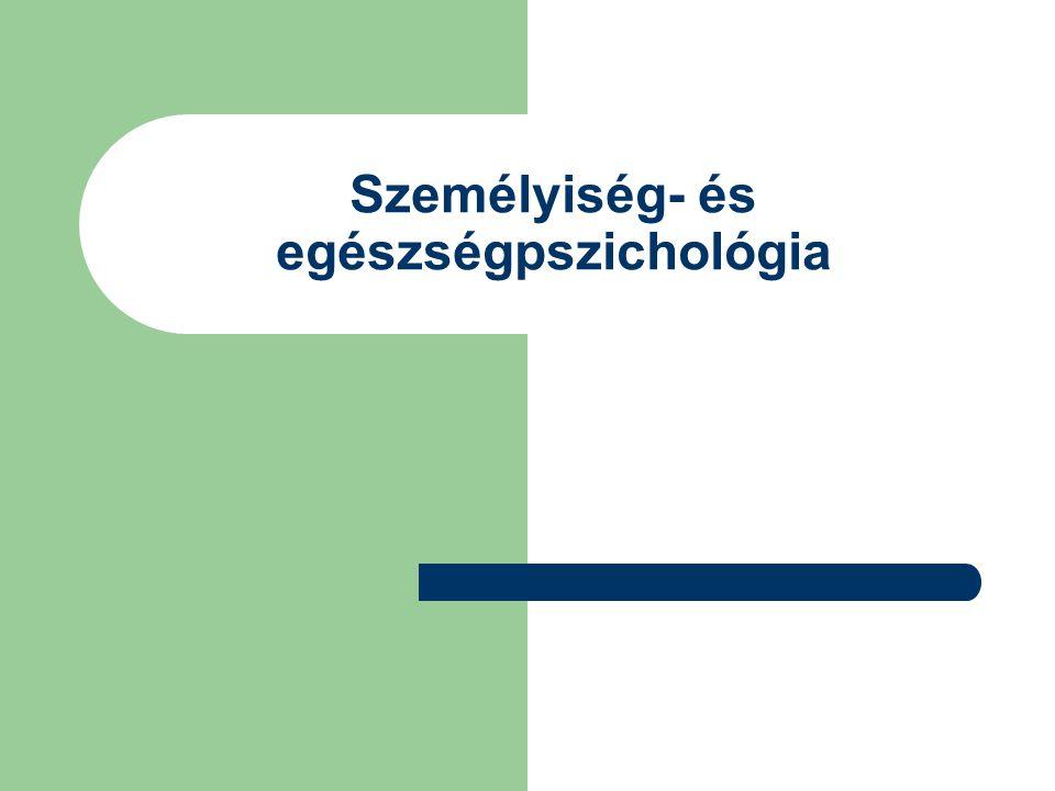 Személyiség- és egészségpszichológia