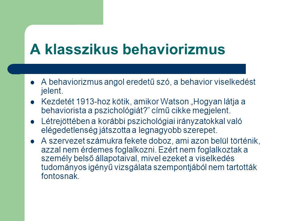 A klasszikus behaviorizmus