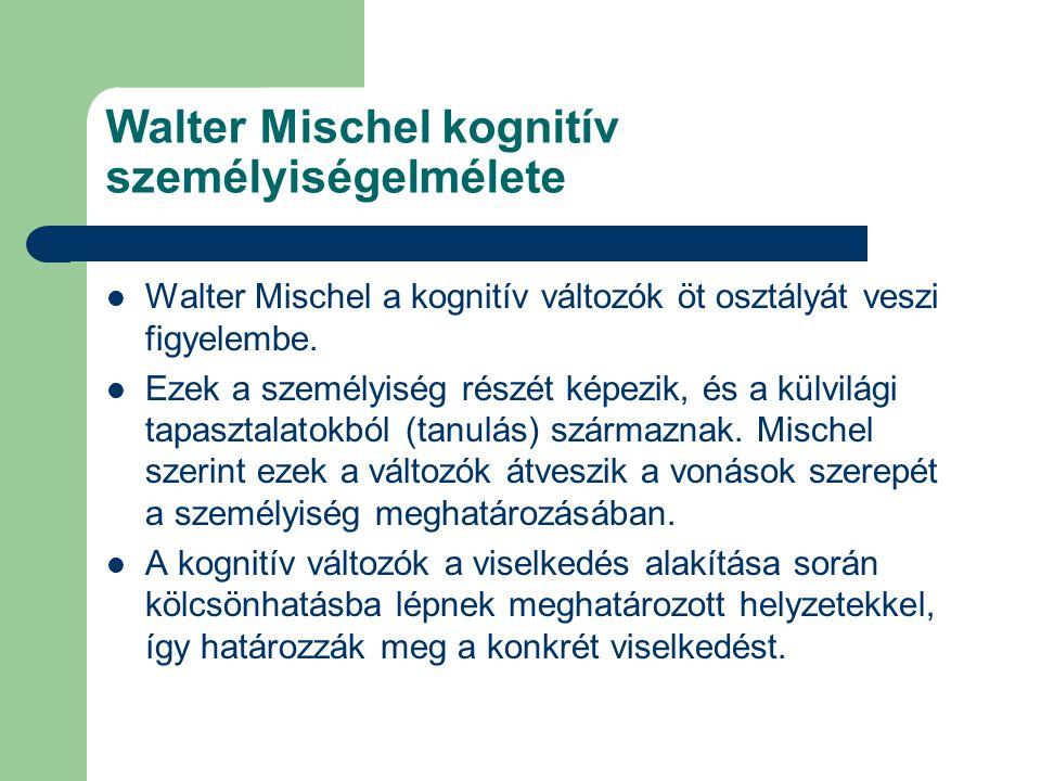 Walter Mischel kognitív személyiségelmélete