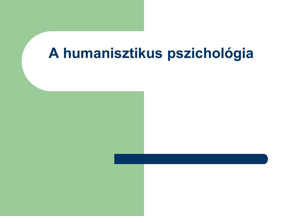 A humanisztikus pszichológia