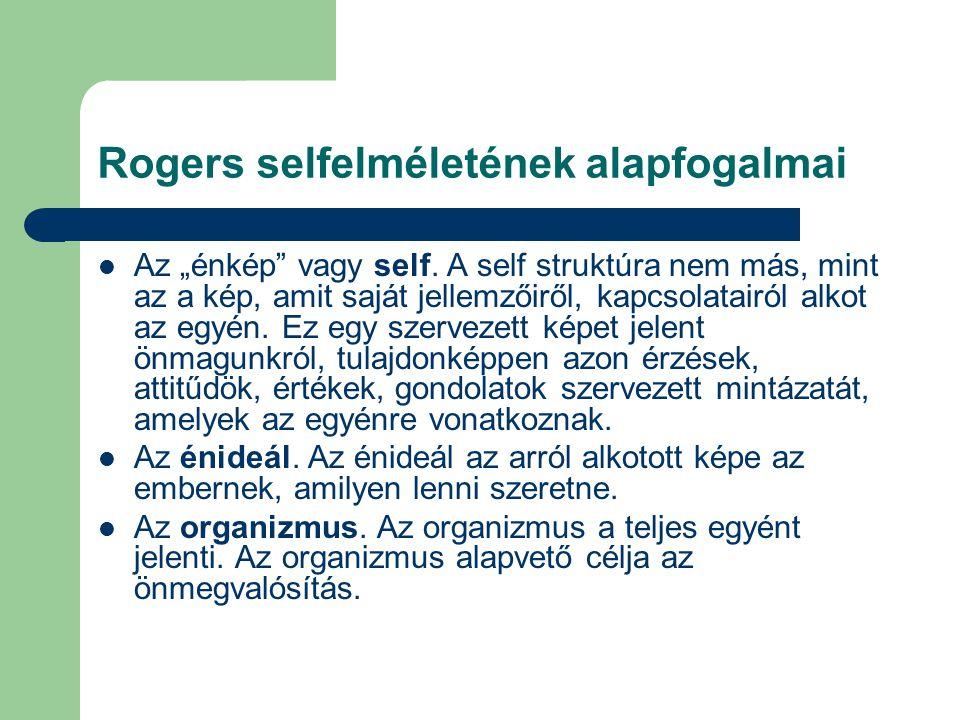 Rogers selfelméletének alapfogalmai