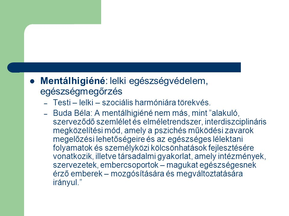 Mentálhigiéné: lelki egészségvédelem, egészségmegőrzés
