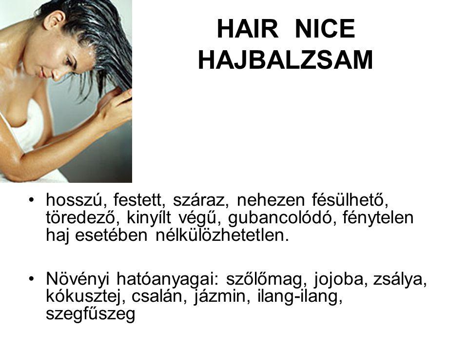HAIR NICE HAJBALZSAM hosszú, festett, száraz, nehezen fésülhető, töredező, kinyílt végű, gubancolódó, fénytelen haj esetében nélkülözhetetlen.