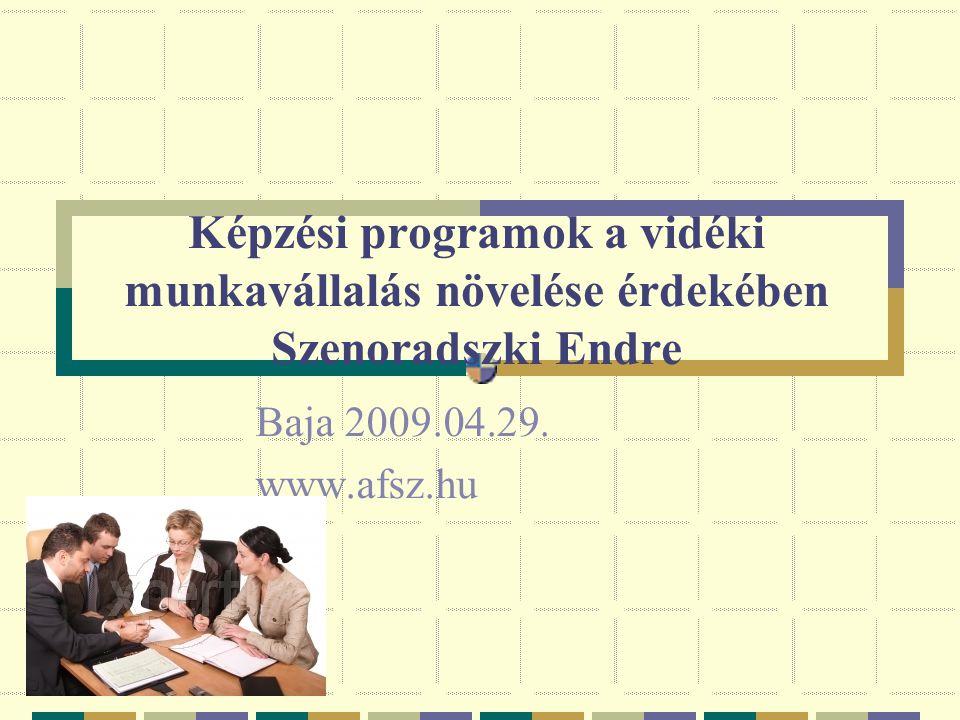Képzési programok a vidéki munkavállalás növelése érdekében Szenoradszki Endre