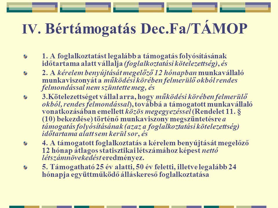 IV. Bértámogatás Dec.Fa/TÁMOP