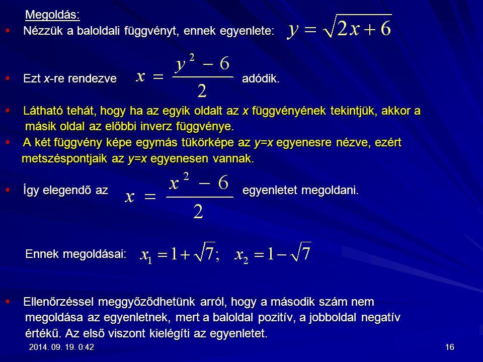 Nézzük a baloldali függvényt, ennek egyenlete:
