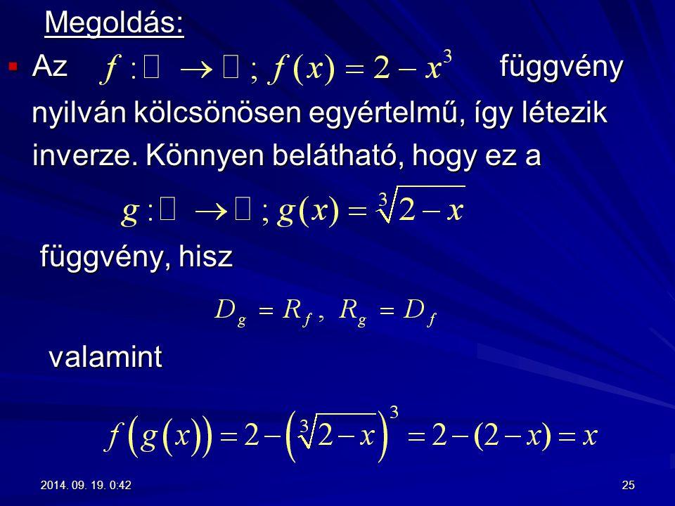 Megoldás: Az függvény.