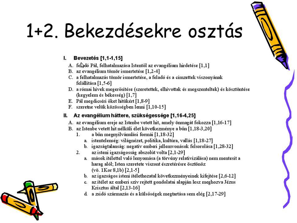 1+2. Bekezdésekre osztás