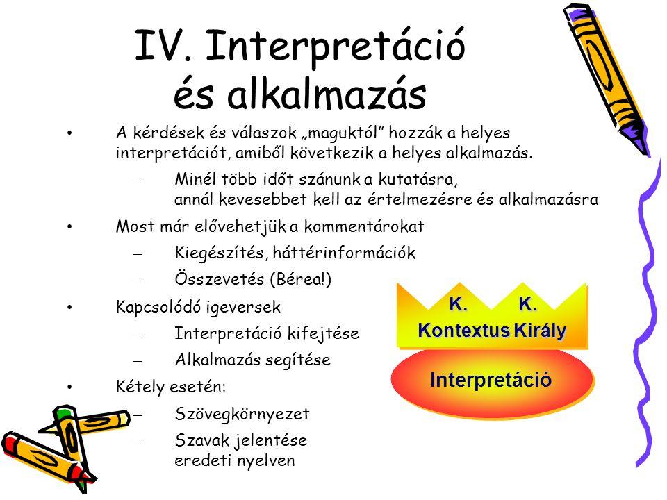 IV. Interpretáció és alkalmazás
