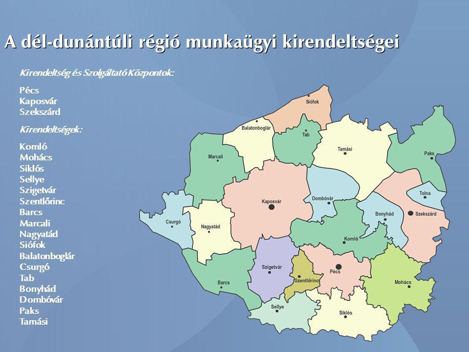 A dél-dunántúli régió munkaügyi kirendeltségei