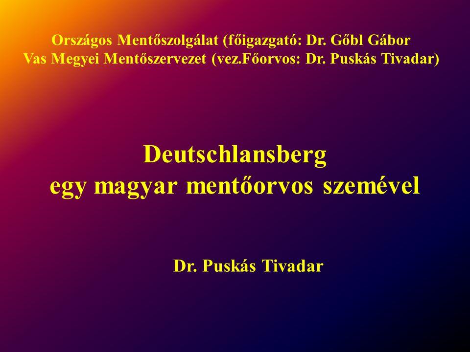 Deutschlansberg egy magyar mentőorvos szemével