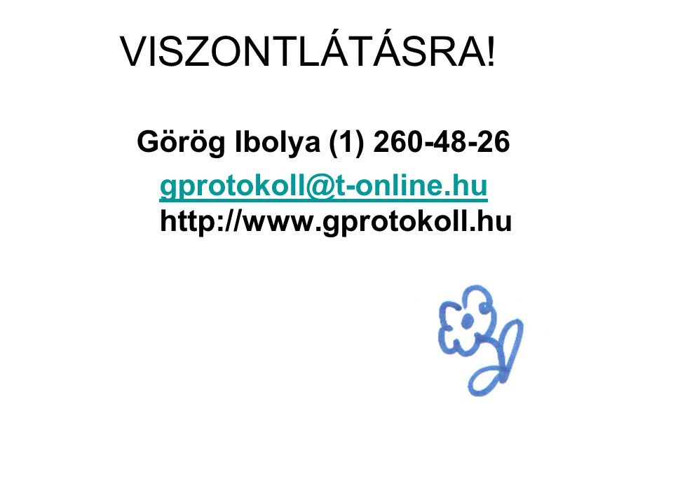 gprotokoll@t-online.hu http://www.gprotokoll.hu