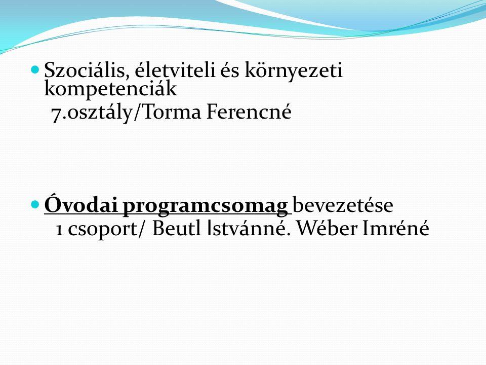 Szociális, életviteli és környezeti kompetenciák