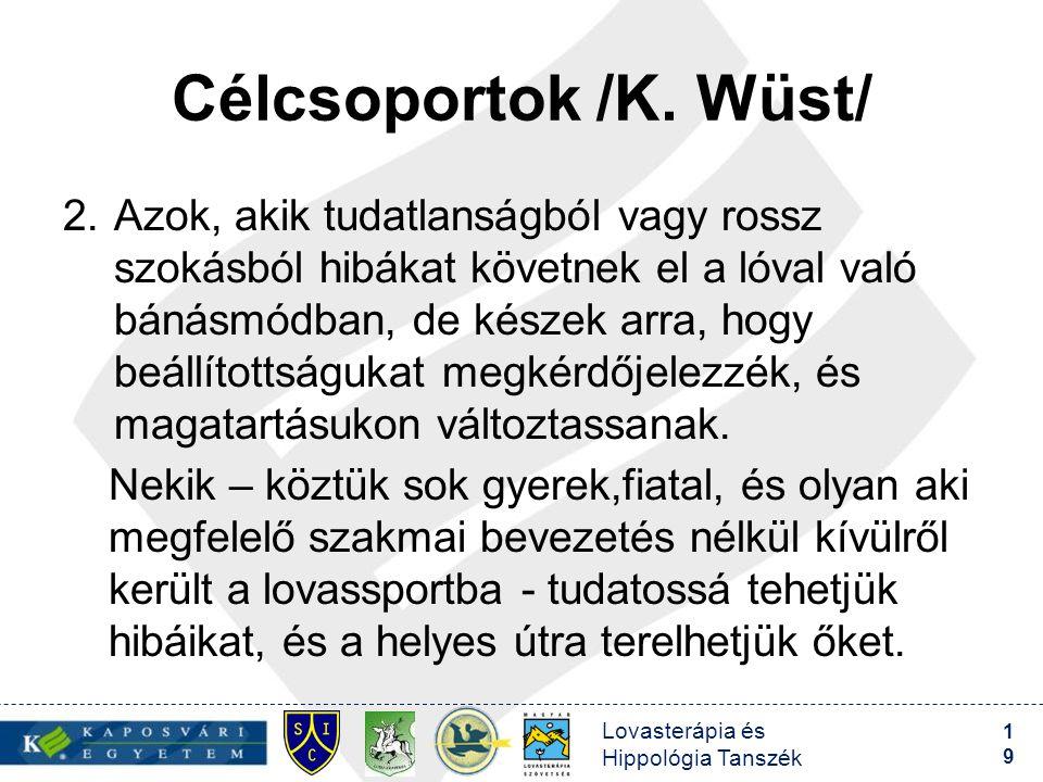 Célcsoportok /K. Wüst/