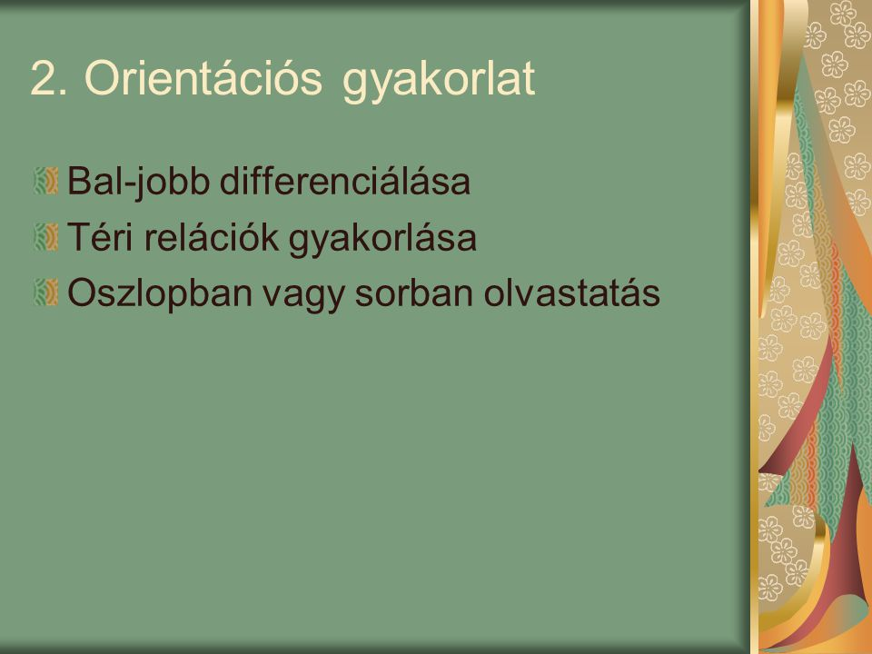 2. Orientációs gyakorlat