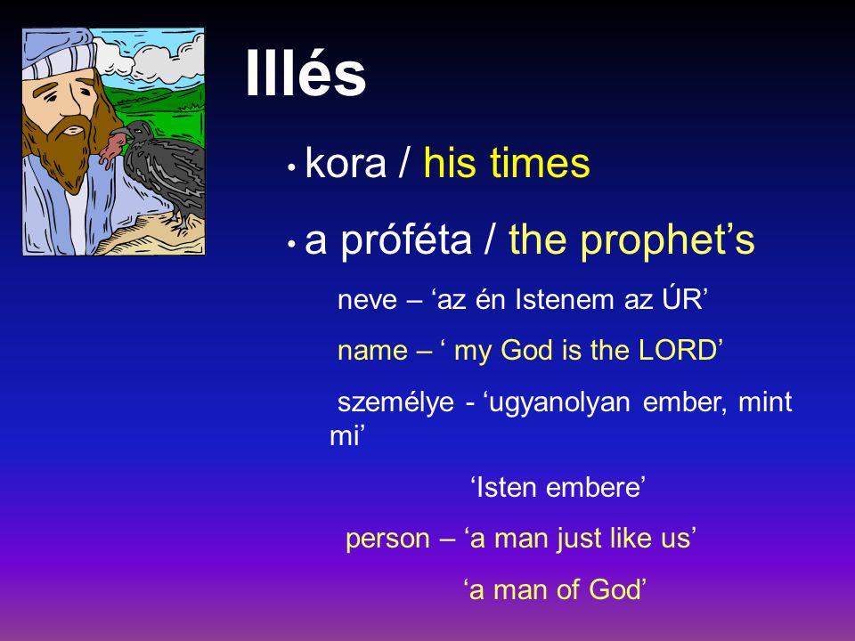 Illés kora / his times a próféta / the prophet's