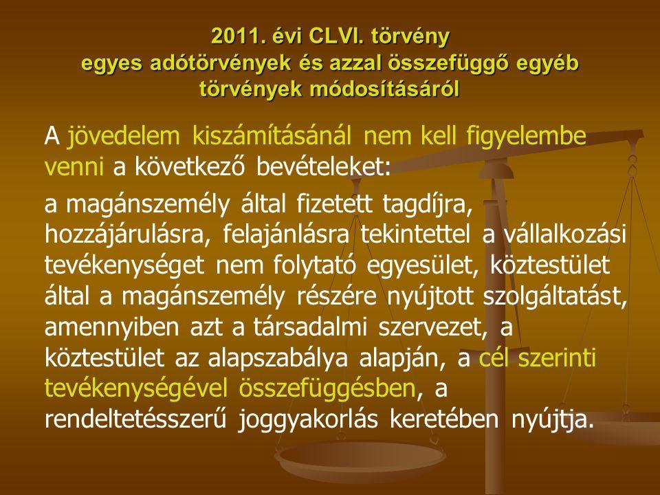 2011. évi CLVI. törvény egyes adótörvények és azzal összefüggő egyéb törvények módosításáról