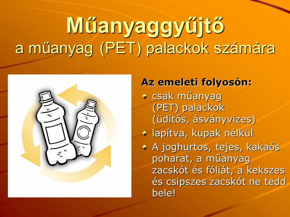 Műanyaggyűjtő a műanyag (PET) palackok számára
