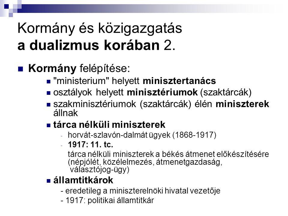 Kormány és közigazgatás a dualizmus korában 2.