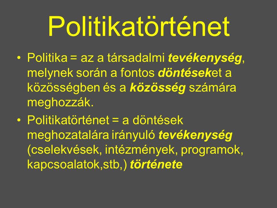 Politikatörténet Politika = az a társadalmi tevékenység, melynek során a fontos döntéseket a közösségben és a közösség számára meghozzák.