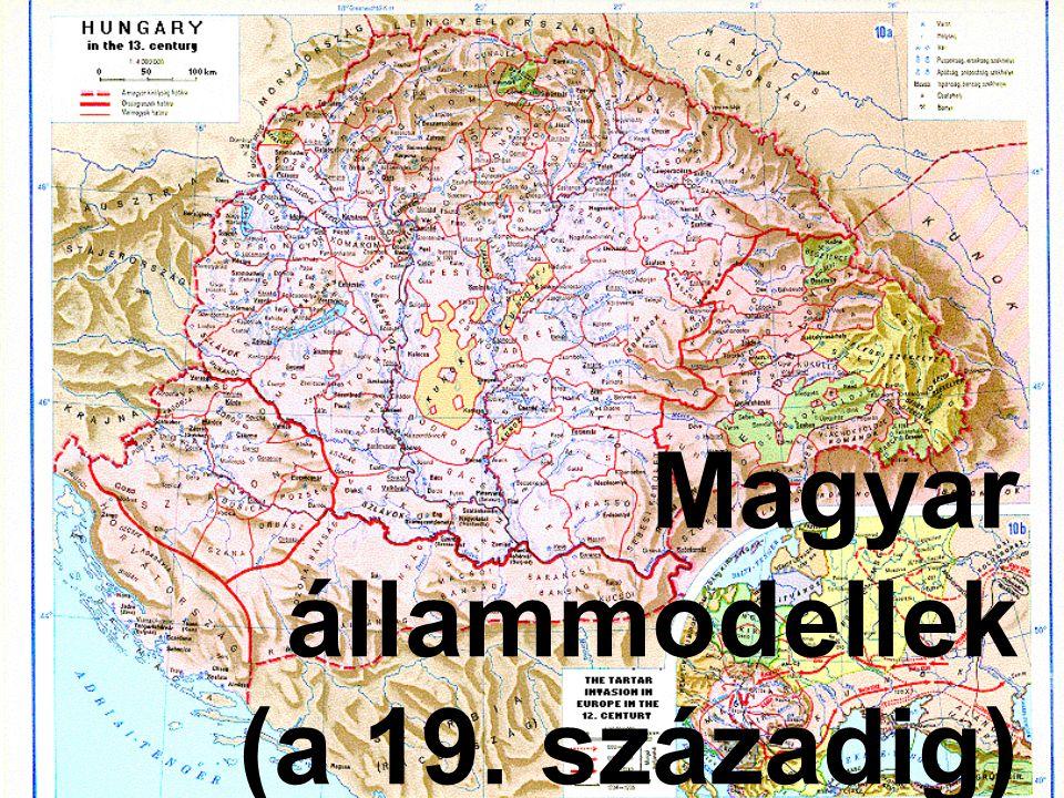 Magyar állammodellek (a 19. századig)