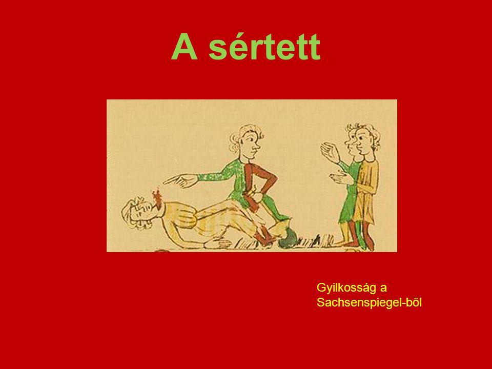 A sértett Gyilkosság a Sachsenspiegel-ből