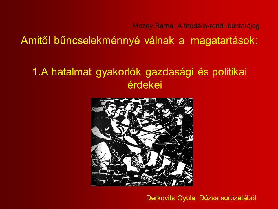 Mezey Barna: A feudális-rendi büntetőjog.