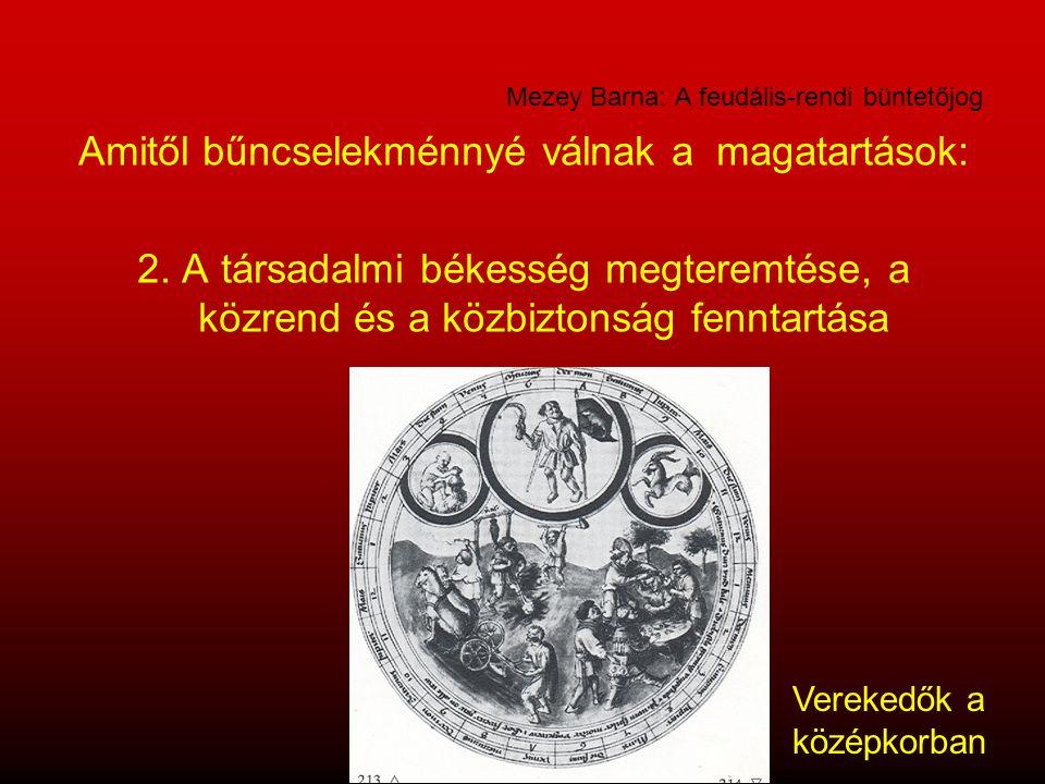 Mezey Barna: A feudális-rendi büntetőjog