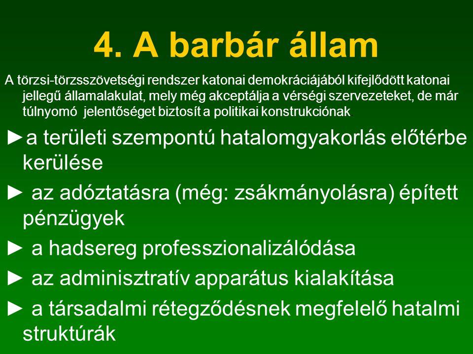 4. A barbár állam