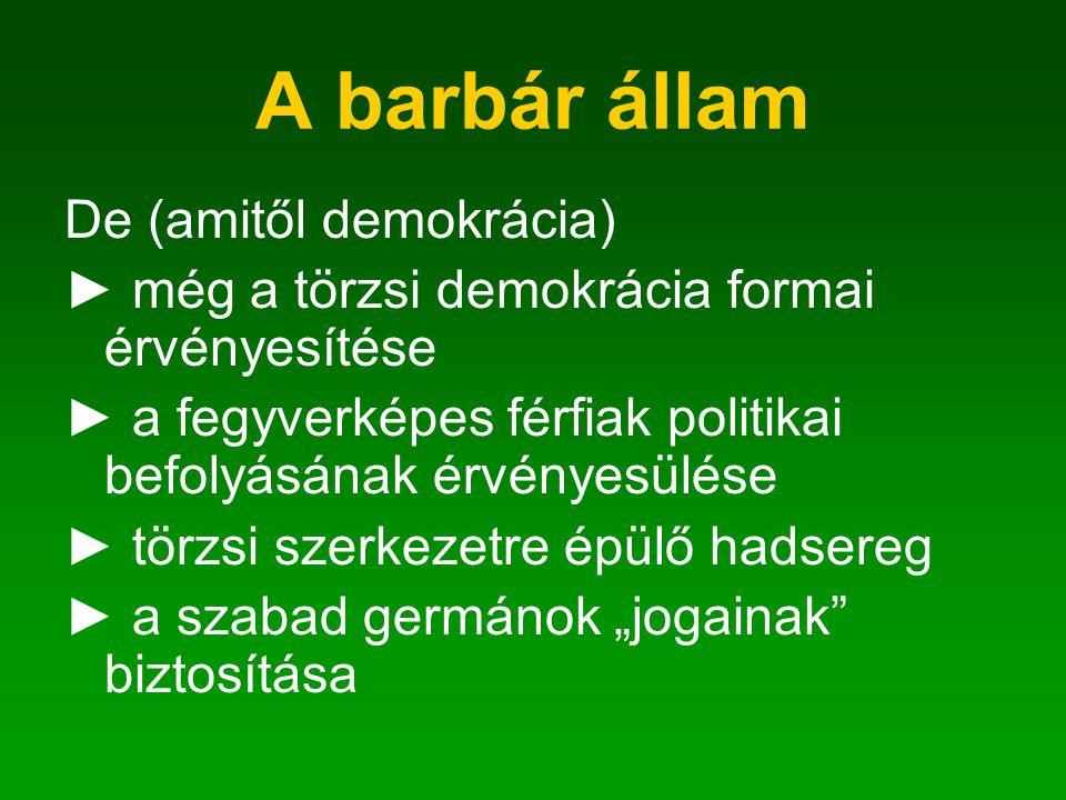 A barbár állam De (amitől demokrácia)