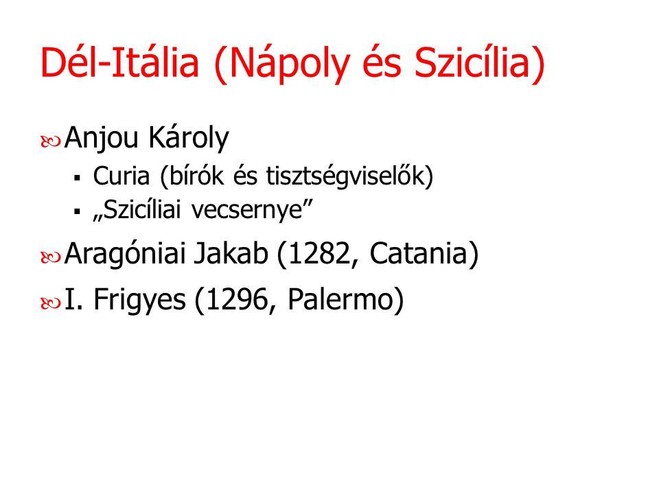 Dél-Itália (Nápoly és Szicília)