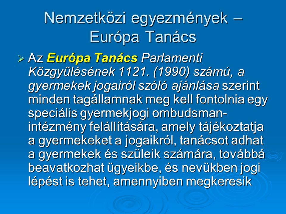 Nemzetközi egyezmények – Európa Tanács