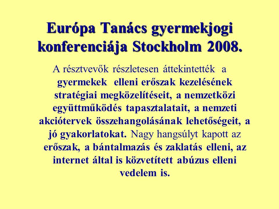 Európa Tanács gyermekjogi konferenciája Stockholm 2008.
