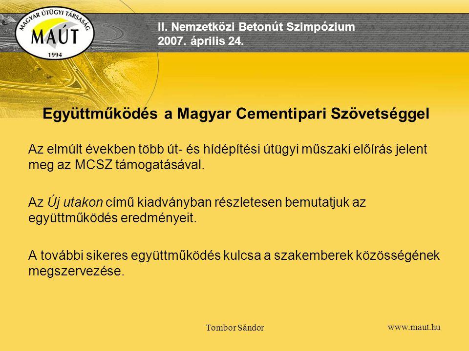 Együttműködés a Magyar Cementipari Szövetséggel