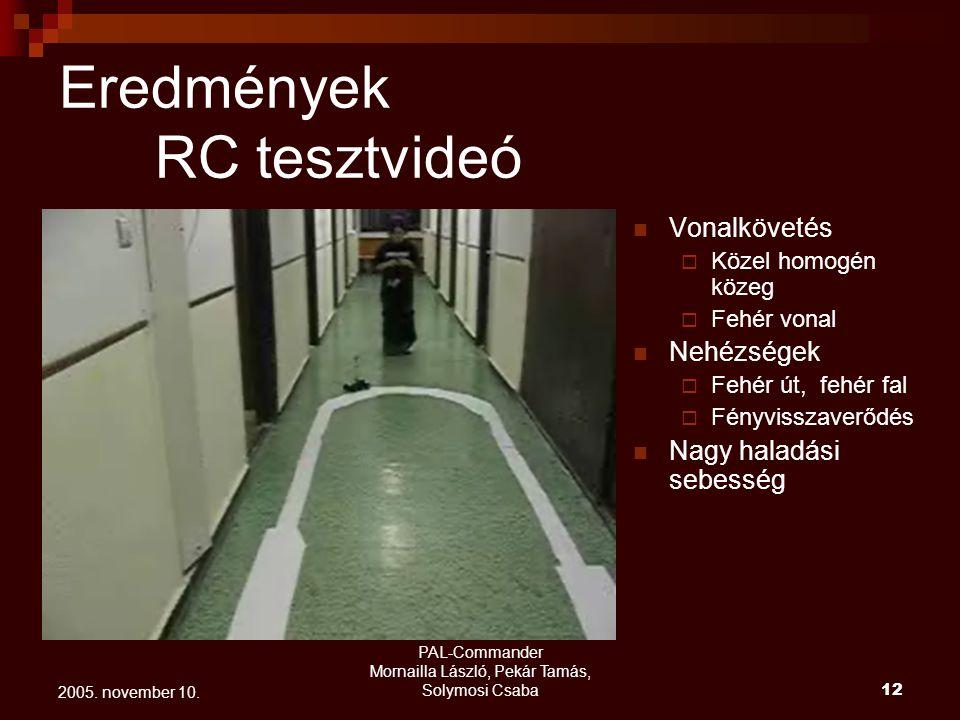 Eredmények RC tesztvideó