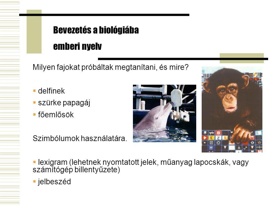 Bevezetés a biológiába emberi nyelv