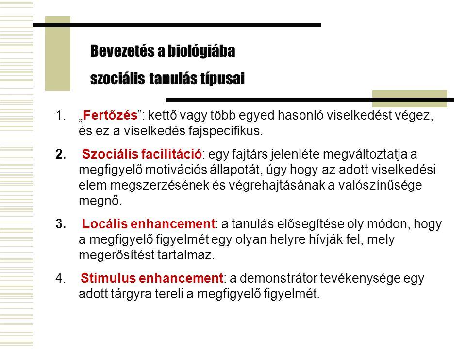 Bevezetés a biológiába szociális tanulás típusai