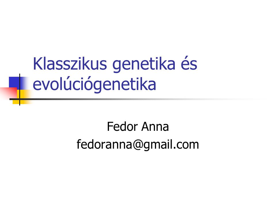 Klasszikus genetika és evolúciógenetika