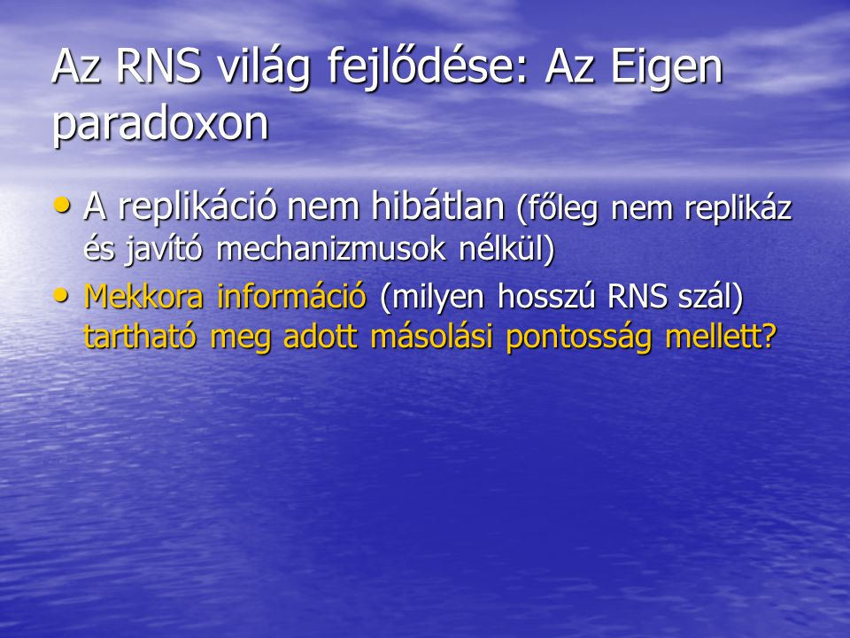 Az RNS világ fejlődése: Az Eigen paradoxon