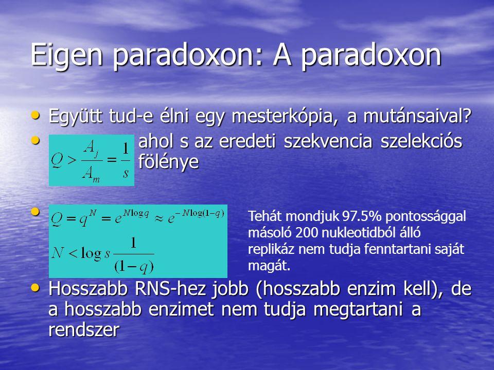 Eigen paradoxon: A paradoxon