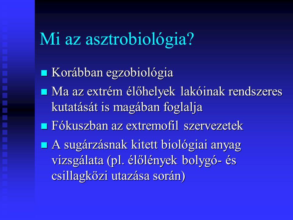 Mi az asztrobiológia Korábban egzobiológia