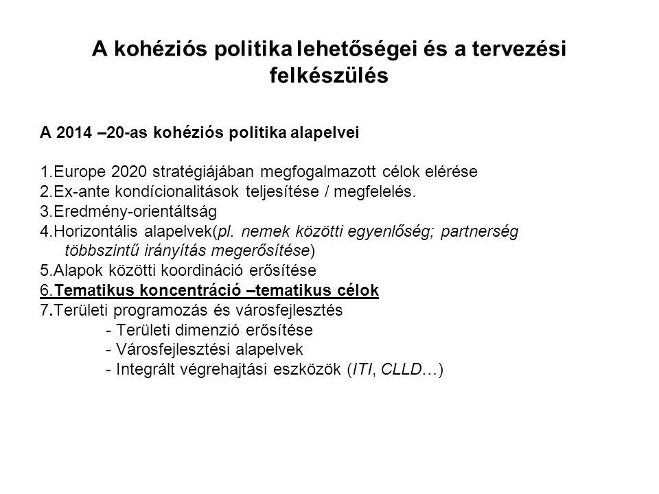 A kohéziós politika lehetőségei és a tervezési felkészülés
