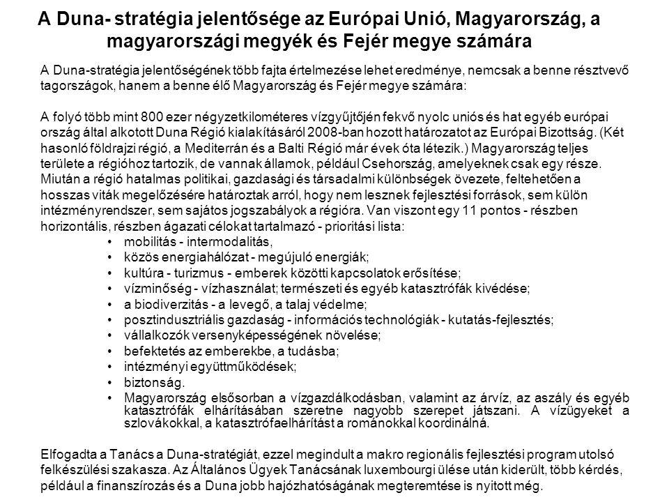 A Duna- stratégia jelentősége az Európai Unió, Magyarország, a magyarországi megyék és Fejér megye számára