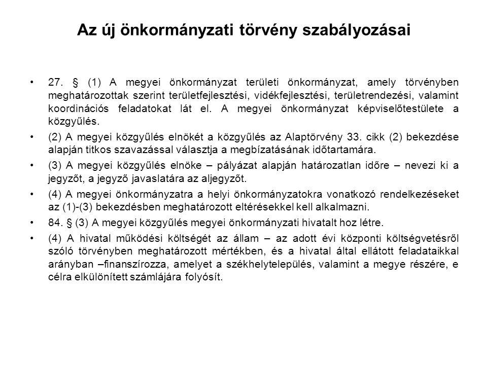 Az új önkormányzati törvény szabályozásai