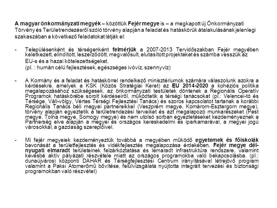 A magyar önkormányzati megyék – közöttük Fejér megye is – a megkapott új Önkormányzati